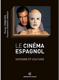 http://www.armand-colin.com/livre/452546/le-cinema-espagnol--histoire-et-culture.php